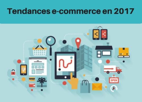 Tendances e-commerce 2017